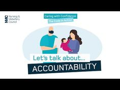 (1) Let's talk about accountability | Caring with Confidence: The Code in Action | NMC - YouTube Thermomix Pan, Chocolate Thermomix, Midwifery, Vulnerability, Accounting, Confidence, Medicine, Action, Coding