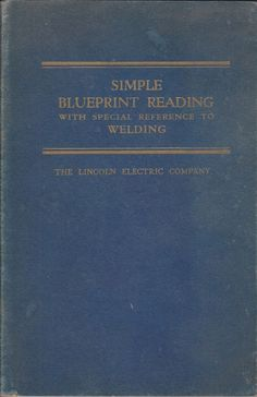 1942 ww ii era training course machine trades blueprint reading simple blueprint reading with reference to welding by lincoln electric co 1951 malvernweather Images