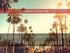 Memorial Day 2016 in Los Angeles