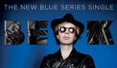 Beck is the man! Blue Series Single