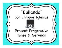 "activities for teaching the present progressive with the song ""Bailando"" by Enrique Iglesias"