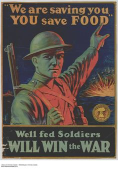 The Food Board asked Canadians to conserve and preserve food supplies and avoid hoarding. The need to modify behaviour was tied to patriotism and support for the war effort. This message was especially apparent in this image of a soldier pointing to the violence of the trench warfare behind him as he asks Canadians to conserve food.