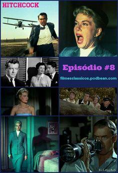 HITCHCOCK - FASE AMERICANA PARTE 2 - filmesclassicos.podbean.com