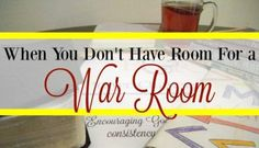When You Don't Have Room For a War Room