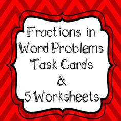 **32 Word Problems with Fractions Task Cards** WITH 5 WORKSHEETS!! 4th Grade Common Core Aligned Includes Student Recording Sheet And Answer Key for task cards and worksheets All Task Cards are Numbered for easy recording!! GREAT TEST PREP PRACTICE 2 Sets of 32 Task Cards - 1 with QR
