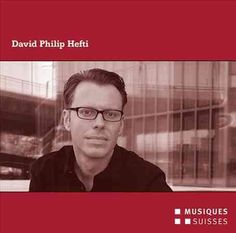 David Philip Hefti - Hefti: Chamber Music
