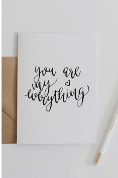 quotes calligraphy Love Card 'You Are My Everything' Modern Calligraphy Card Valentine's Card Love Quote Anniversary Wedding Monochrome Hand Lettering Calligraphy Quotes Doodles, Calligraphy Cards, How To Write Calligraphy, Hand Lettering Quotes, Brush Lettering, Modern Calligraphy Quotes, Typography, Work Anniversary, Karten Diy