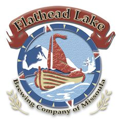 Logo before our rebrand work. Flathead Lake, Brewing Company, Craft Beer, Brewery, Montana, Places To Go, Things To Do, Crafts, Woods