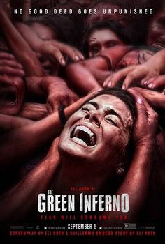 Eli Roths The Green Inferno New Poster - Hell Horror