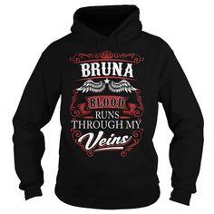 BRUNA, BRUNAYear, BRUNABirthday, BRUNAHoodie, BRUNAName, BRUNAHoodies