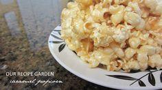 OUR RECIPE GARDEN: Grandma Burgon's Caramel Popcorn