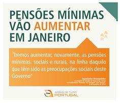 """""""Iremos aumentar, novamente, as pensões mínimas, sociais e rurais, na linha daquilo que têm sido as preocupações sociais deste Governo"""" - Agostinho Branquinho, Secretário de Estado da Segurança Social, na Conferência """"Pensões em Portugal - que futuro?"""" - 8 de outubro de 2014"""