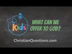 What can we offer to God? CQ Kids Bible Videos For Kids, Jehovah Witness, Jehovah's Witnesses, Our Kids, The Creator, God, Canning, Quotes, Youtube
