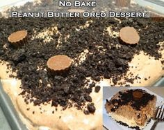 Tasty Tidbits & More: No Bake Peanut Butter Oreo Dessert