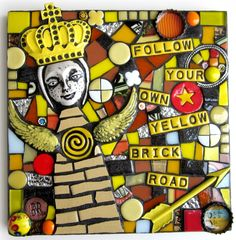 FOLLOW YOUR OWN YELLOW BRICK ROAD. handmade mixed media stained glass ceramic mosaic assemblage art