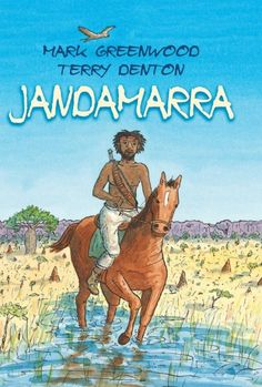 Jandamarra - Mark Greenwood.  http://www.booksillustrated.com.au/bi_books_indiv.php?id=73