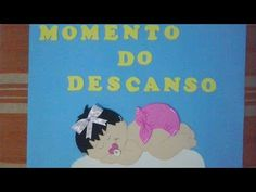 Cartaz momento do descanso Eva com molde - YouTube