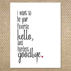 Favorite Hello Hardest Goodbye Greeting Card by uluckygirl on Etsy, $2.95