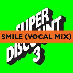 """Smile (Vocal Mix)"" by Étienne de Crécy Alex Gopher Asher Roth"