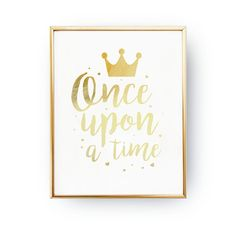 Once Upon a Time Real Gold Foil Print Nursery by LovelyPosters