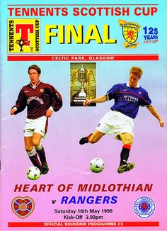 Hearts 2 Rangers 1 in May 1998 at Parkhead. The programme cover for the Scottish Cup Final.