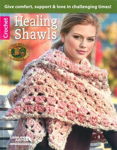 Leisure Arts Healing Shawls is a crochet book with patterns to make handmade shawls. When words are not enough, a handmade shawl gives comfort, support and love to those facing challenging times. This book contains fifteen crochet patterns for making thes Shawl Patterns, Afghan Crochet Patterns, Crochet Patterns For Beginners, Knitting Patterns, Crochet Shawls And Wraps, Crochet Scarves, Crochet Clothes, Crochet Books, Knit Crochet