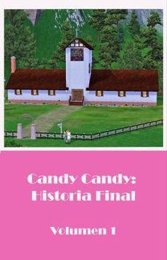 """Διαβάστε το """"Candy Candy Historia Final. Volumen 1 - Prefacio"""" #wattpad #fanfiction"""