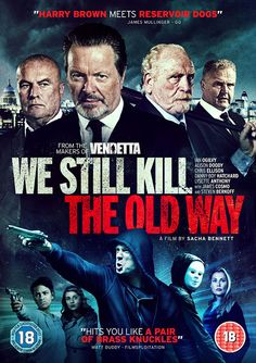 We Still Kill the Old Way. Directed by Sacha Bennett. With Alison Doody, James Cosmo, Steven Berkoff, Lysette Anthony. A group of aging London gangsters go on a vigilante killing spree when one of their number is murdered by a street gang. Hd Movies, Movies And Tv Shows, Movie Tv, Films, Movies Free, Lysette Anthony, James Cosmo, Pinoy Movies, Reservoir Dogs