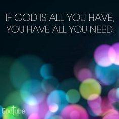It's all I need