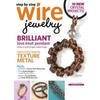 Step by Step Wire Jewelry magazine: wire jewelry making projects   InterweaveStore.com