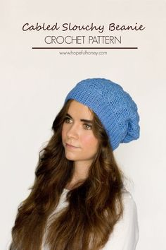 Cabled Slouchy Beanie Crochet Pattern