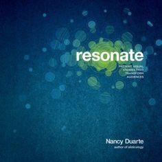 Resonate: Present Visual Stories that Transform Audiences by Nancy Duarte, http://www.amazon.com/dp/0470632011/ref=cm_sw_r_pi_dp_Zivnqb12S2NYA Great Books, New Books, Books To Read, Amazing Books, It's Amazing, Communication Book, Presentation Design, Presentation Slides, Merlin