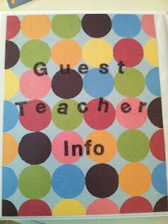 Guest Teacher Binder/Substitute Teacher Binder