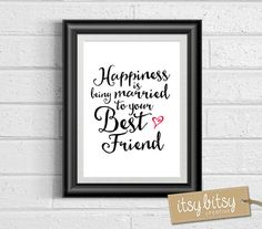 Wedding Anniversary Print, Happiness is being married to your best friend, printable quote print, love print, modern wall decor 8x10""