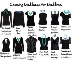 A guide on how to choose necklaces for different necklines. Useful!