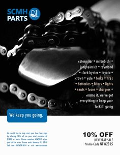 We would like to help start your New Year right by offering 10% off on your total purchase of $1000 or more. Please mention NEW2015 when you call to order. Promo ends January 31, 2015. Call now 562-654-3614 or Email parts@scmh.com to order your parts now!  http://www.scmh.com/videos-specials/specials/