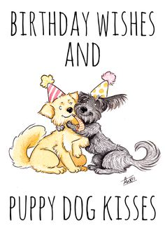 Birthday wishes and puppy dog kisses! http://liserichardsonart.etsy.com/