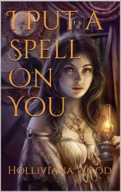 I Put a Spell On You by Holliviana Wood https://www.amazon.com/dp/B01LDHOXEW/ref=cm_sw_r_pi_dp_x_cLliybJ5H09G2
