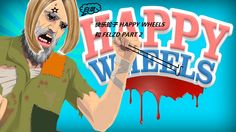 快乐轮子:Happy Wheels PART 2 爸爸不要丢下我啊 |FELZD