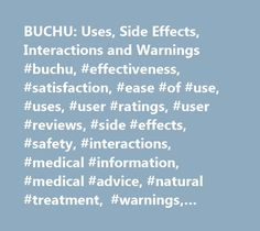 BUCHU: Uses, Side Effects, Interactions And Warnings #buchu, #effectiveness,