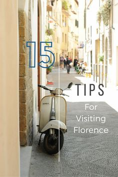 15 Things you need to know when visiting beautiful Florence!