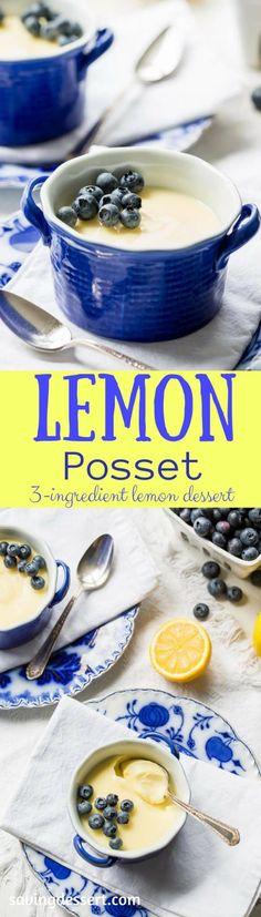 Lemon Posset - a delicious cross between a lush pudding and a silky lemon curd, this amazing English specialty is made with just three simple ingredients.  savingdessert.com  #lemon #pudding #posset #dessert #savingroomfordessert