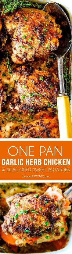 Juicy Garlic Herb Chicken baked in ONE PAN with Parmesan mozzarella Scalloped Sweet Potatoes!   This is one of my favorite dinners ever!  so much flavor and a meal-in-one!