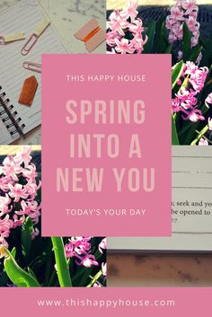 Spring Into a New You: Today's Your Day for a Fresh Start on Life