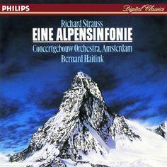 Richard Strauss: Eine Alpensinfonie, op.64. Bernard Haitink, Concertgebouw Orchestra, Amsterdam, Philips 416-156-2