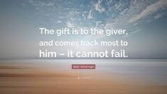 Image result for the gift is to the giver and comes back to him