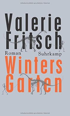 Winters Garten: Roman von Valerie Fritsch http://www.amazon.de/dp/3518424718/ref=cm_sw_r_pi_dp_3GbIvb1M70DQV