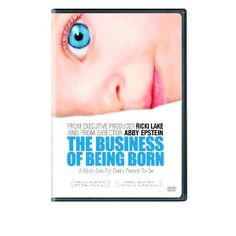 The Business of Being Born (2008) 87min: Better to give birth to your baby at the hospital...or in your home? Co-producer/star Ricki Lake initiated the filming of this eye-opening documentary--during which director Abby Epstein happened to become pregnant--to contrast the experiences of women who deliver their children in a hospital environment with those who complete their pregnancies at home with the assistance of midwives…