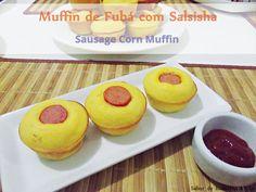 Muffins de Fubá com Salsicha – Sausage Corn Muffin