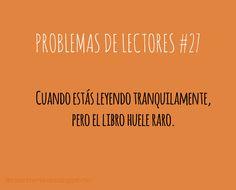 PROBLEMAS DE LECTORES #27 Cuando estás leyendo tranquilamente, pero el libro…